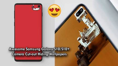 Download Samsung Galaxy S10 and S10+ Camera Cutout Wallpapers