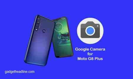 Download Google Camera for Moto G8 Plus (GCam 6.2)