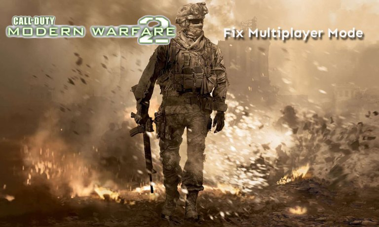 Call of Duty Modern Warfare 2 Multiplayer Not Working - How to Fix