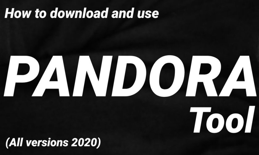 Download and Use Pandora Tool (All Versions 2020)