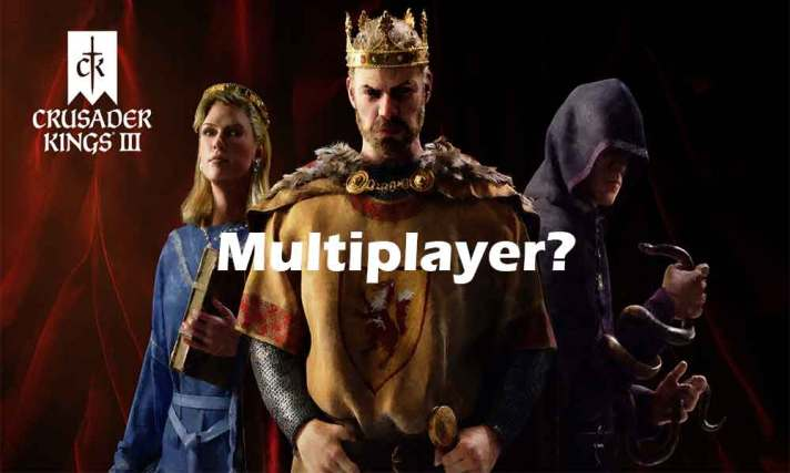 Does Crusader Kings III support Multiplayer Mode