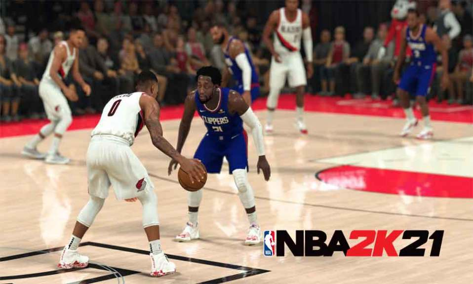 Steps to Fix NBA 2K21 Error Code 726e613d