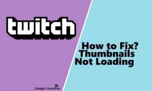Twitch Thumbnails Not Loading Error - Fix
