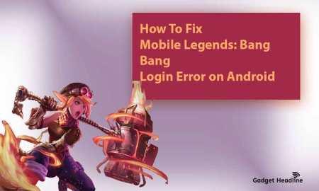 Mobile Legends Login Error on Android - Fix