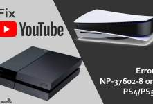Fix YouTube Error NP-37602-8 on PS4/PS5
