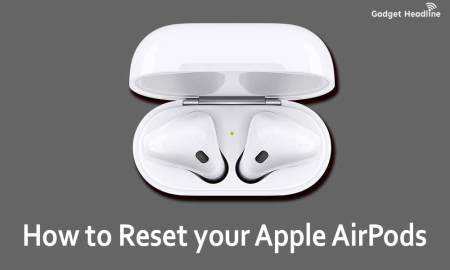 Guide to Hard Reset your Apple AirPods