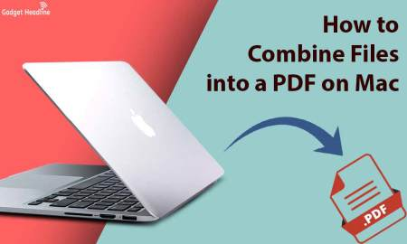 Steps to Combine Files into a PDF on Mac