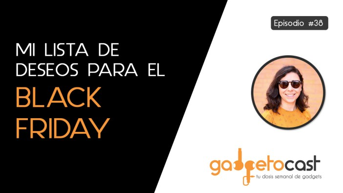 Episodio 38. Especial Black Friday
