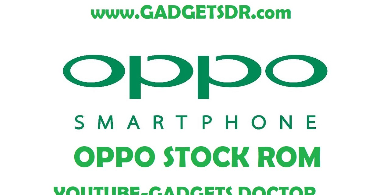Oppo F1S Stock Rom – Flash File (Firmware)