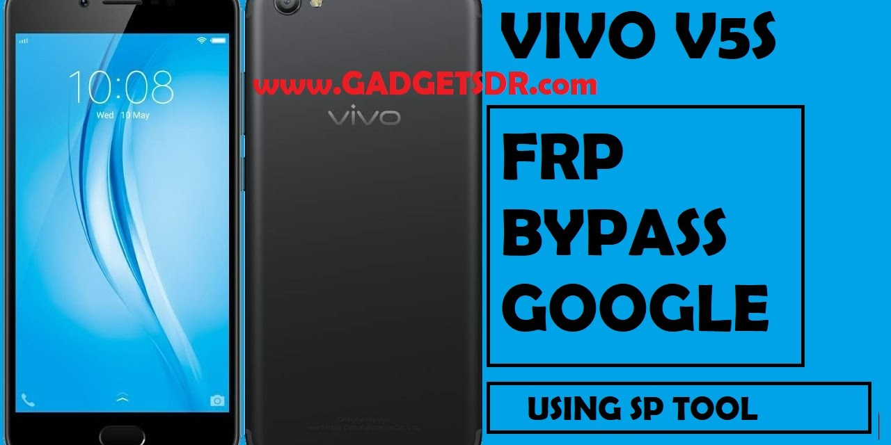 VIVO V5S – Android 7 (Nougat) FRP GOOGLE ACCOUNT BYPASS