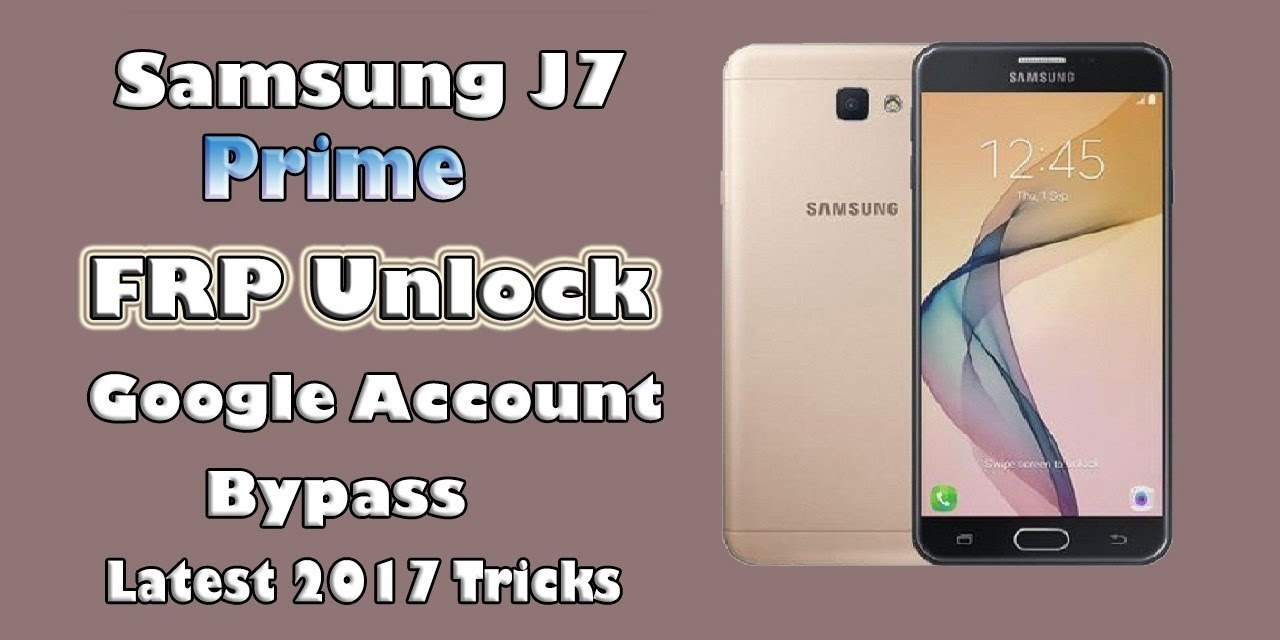Samsung J7 Prime SM-G610F FRP Bypass Google (FRP Tool Method)
