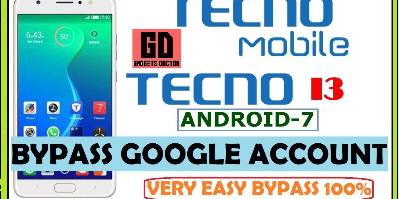Techno I3 FRP Bypass Google Account – Android – 7.0 [EASY]