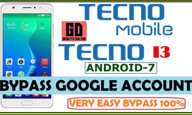Techno I3 FRP Bypass Google Account – Android – 7.0 [EASY]