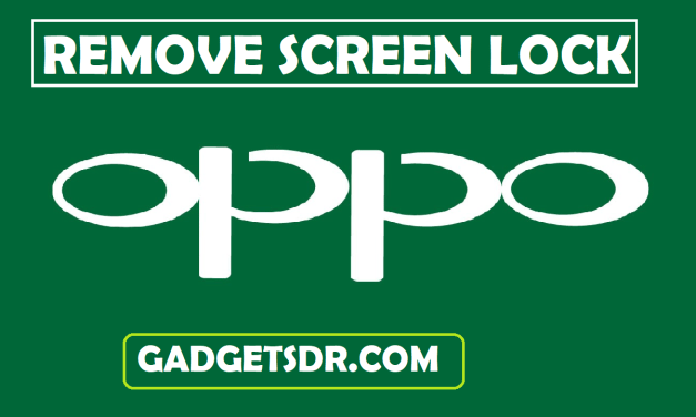 Oppo A53 Remove Screen Lock (Pattern/password/Pin) – Very Easy