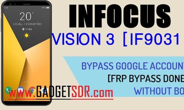 Bypass FRP Infocus Vision 3 IF9031 – (Bypass Google Account)