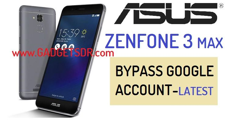 (Latest Method) Bypass FRP Asus Zenfone 3 Max (ZC520TL) -All