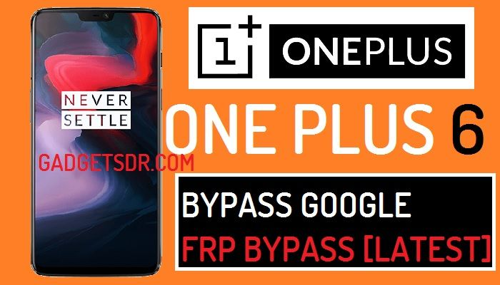 Bypass Google Account One Plus 6 (Android-8) – Bypass FRP