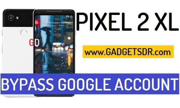 Bypass Google Account Google Pixel 2 XL (Android-8.1)