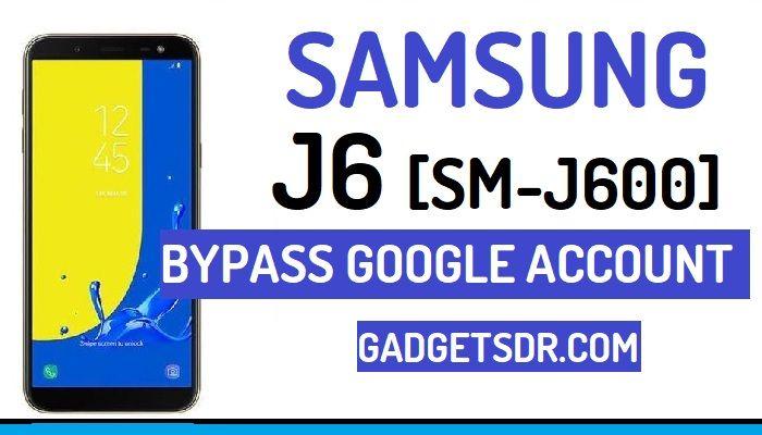 Bypass Google FRP Account Samsung Galaxy J6