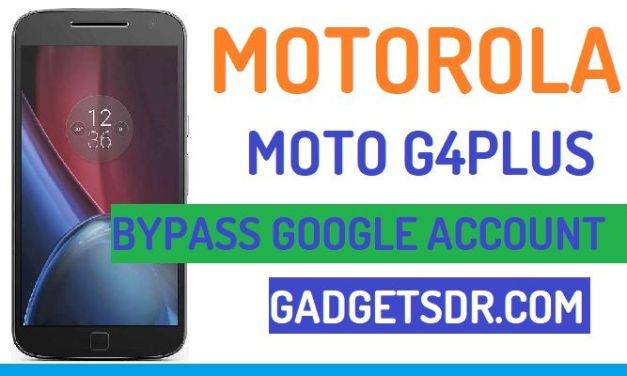 Bypass Google FRP Moto G4 Plus (All Security Patch)