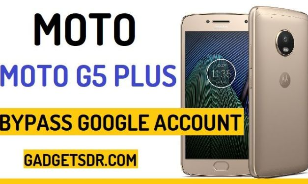Bypass Google FRP Moto G5 Plus (All Security Patch)