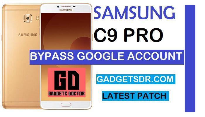 Bypass Google FRP Samsung Galaxy C9 Pro SM-C900F (Latest)