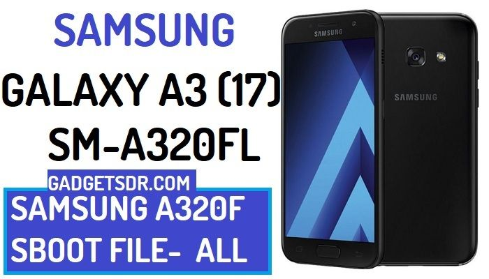 Download Samsung A3 SM-A320FL Eng SBoot File – Latest