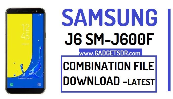 Samsung J6 SM-J600F Combination File (Combination Firmware Rom)