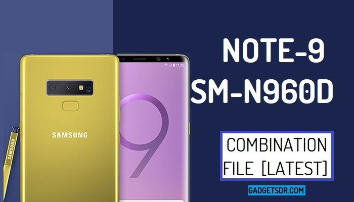Samsung SM-N960D Combination Firmware Rom File