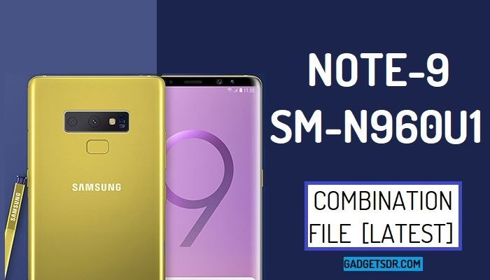 Samsung SM-N960U1 Combination Firmware Rom File