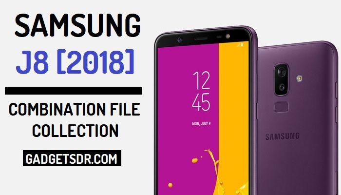 Samsung Galaxy J8 2018 Combination File (All)