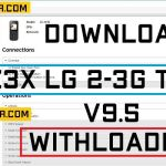 Download Z3X LG 2-3G Tool V9.5 With Loader [Latest]