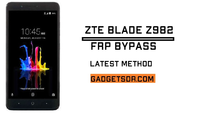 Bypass FRP ZTE Blade Z982 (Android 7.1) – Latest Method