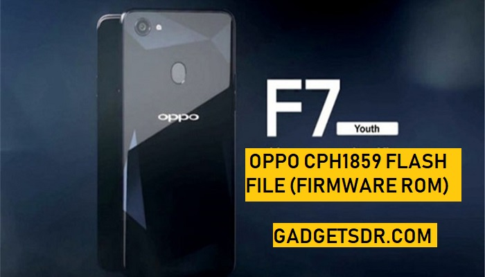 Download Oppo F7 Youth flash file (Stock Firmware ROM)