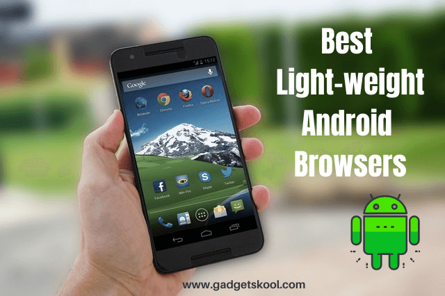 Best LightWeight Android Browsers