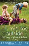 15 Minutes Outside Keeps Families Calm and Connected