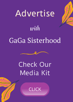 Advertise with GaGa Sisterhood