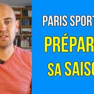 preparer saison paris sportifs