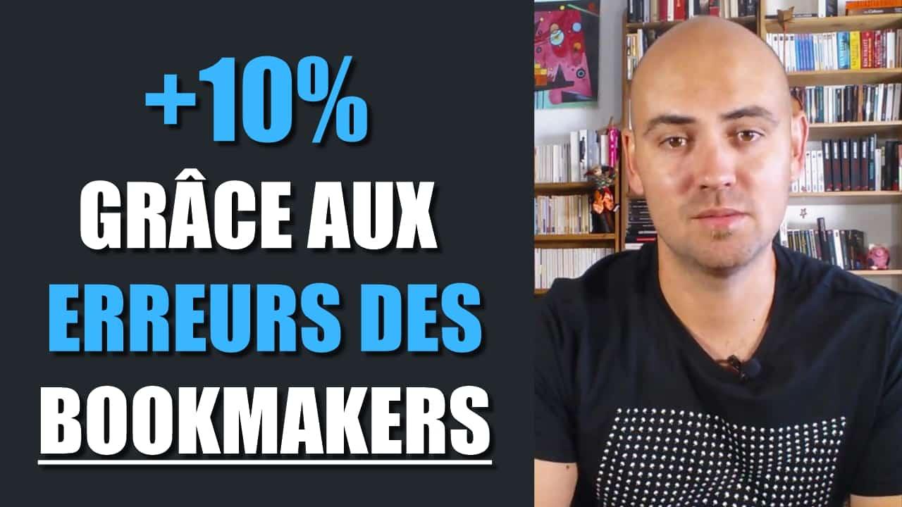 +10% grâce aux erreurs des bookmakers