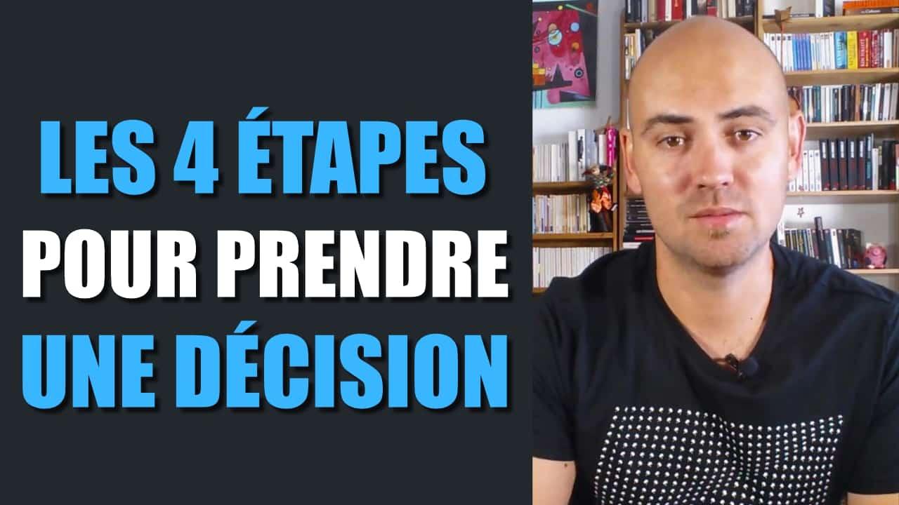 Les 4 étapes pour prendre une décision
