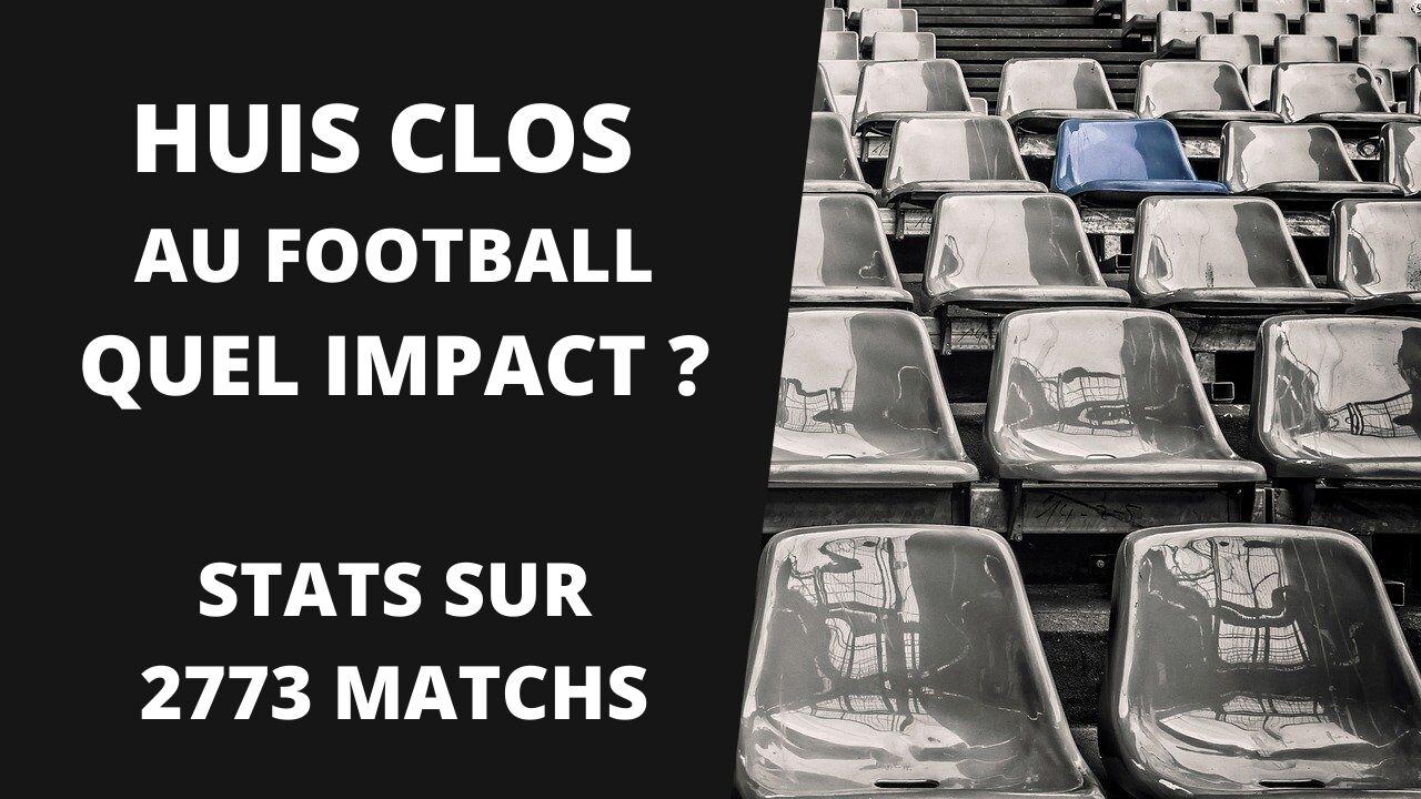 L'impact du huis clos au football (stats sur 2773 matchs)_jpg