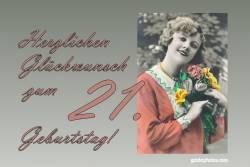 21. Geburtstag Karte Frau Blumenstrauß Antik