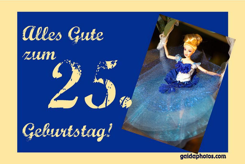 Geburtstagswunsche 25 jahre mann