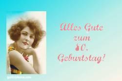 80. Geburtstag Karte Frau Antik