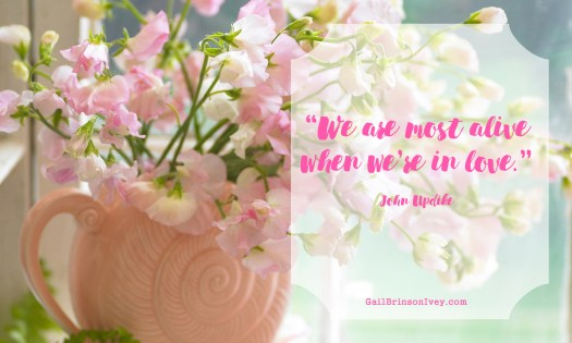 """We are most alive when we're in love."" - John Updike"
