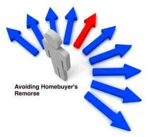 Avoiding Homebuyers Remorse