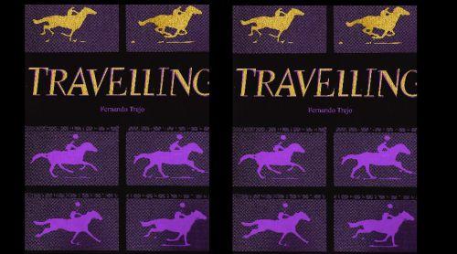 Travelling, los ejes de una poesía en movimiento