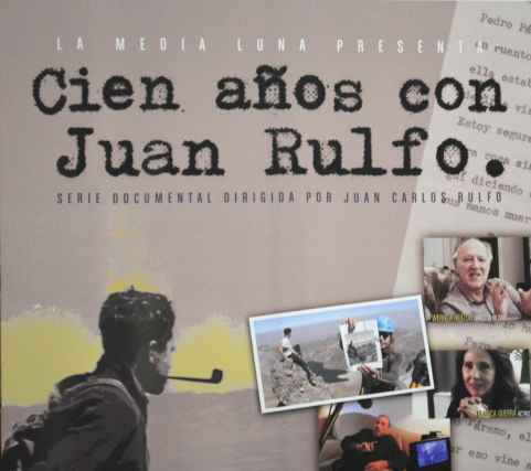 """Se estrena la serie documental """"Cien años con Juan Rulfo"""""""
