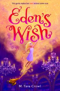 Eden's Wish by M. Tara Crowl
