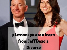 3 lessons you can learn from Jeff Bezo's Divorce